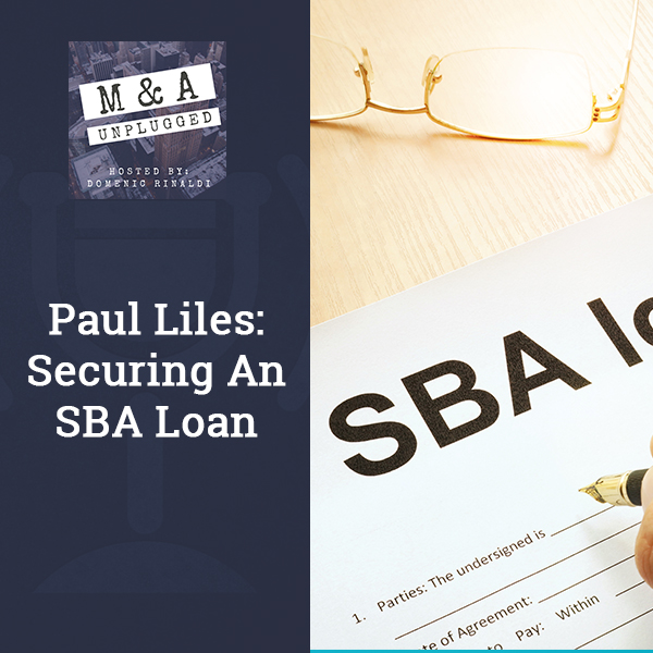 MAU 6 | Securing An SBA Loan