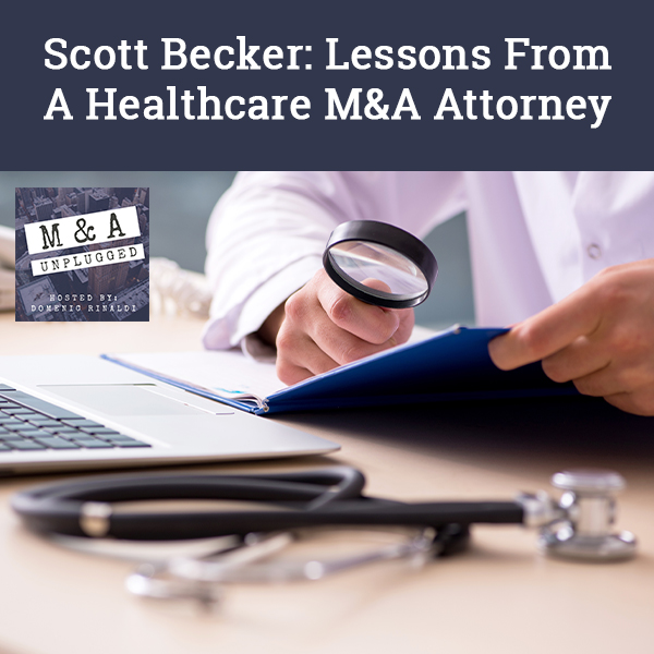 MAU 8 | Healthcare M&A