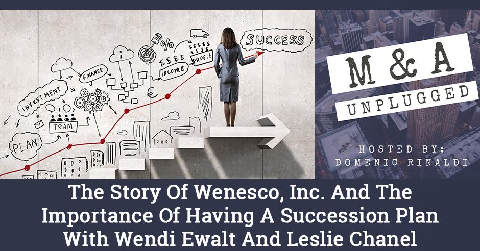 MAU 25 | Wenesco Succession Plan