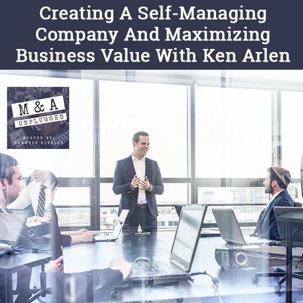 MAU 34 | Self-Managing Company