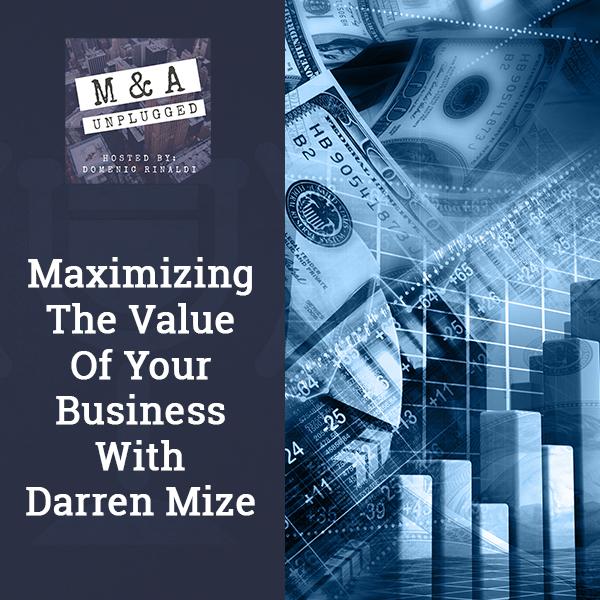 MAU 36 | Maximizing Business Value
