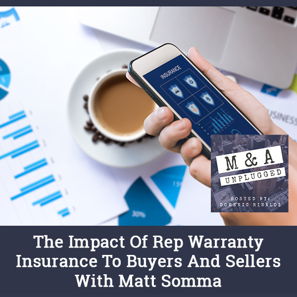 MAU 38 | Rep And Warranty Insurance