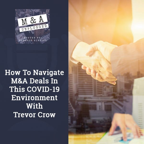 MAU 54 | COVID-19 M&A Deals