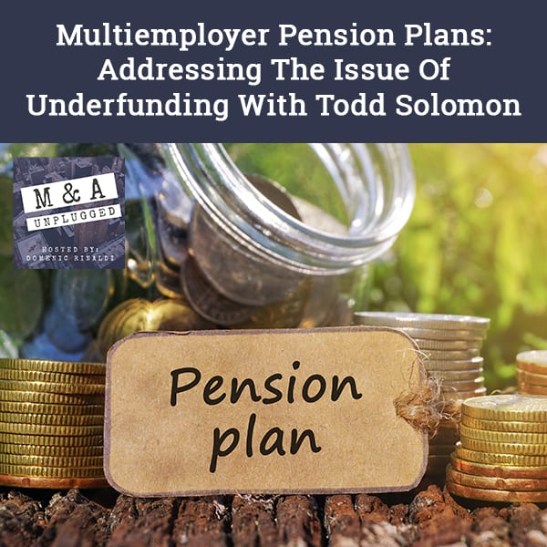MAU 56 | Multiemployer Pension Plans