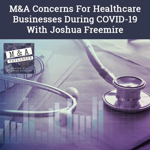 MAU 62 | Healthcare M&A