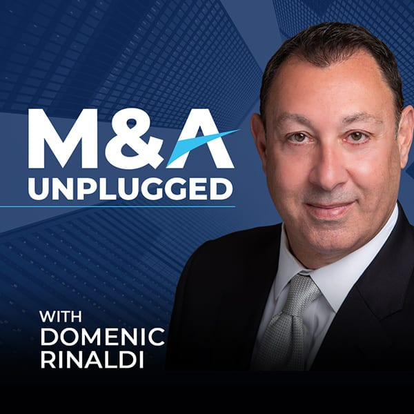 M&A Unplugged Podcast