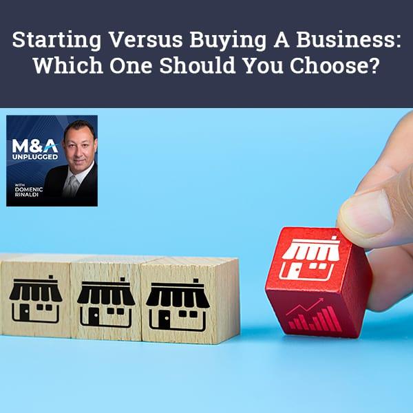 MAU 74 | Buying A Business
