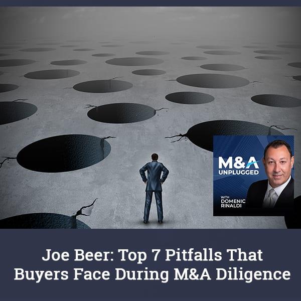 MAU 87 | Diligence Pitfalls