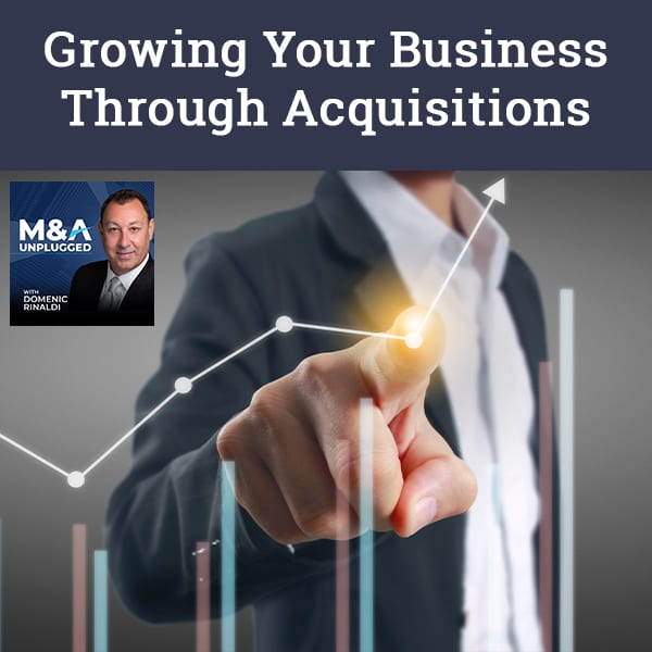 MAU 89 | Business Growth Through Acquisitions