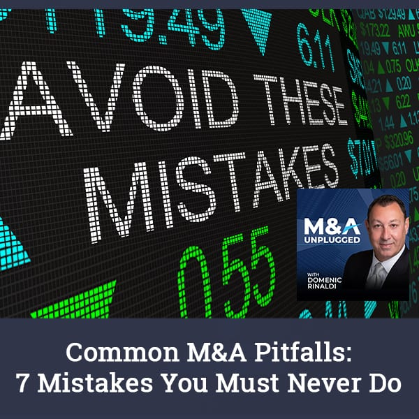 MAU 90 | Common M&A Pitfalls