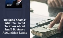 MAU 97 | Small Business Acquisition Loan