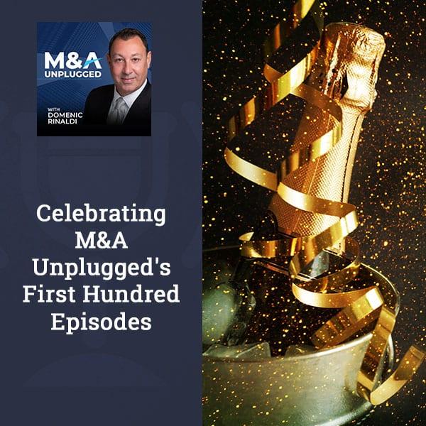 MAU 100 | M&A Unplugged 100